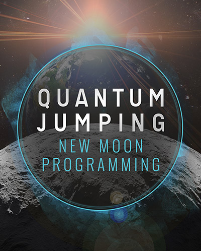 Bonus Material – New Moon Programming – Quantum Jumping