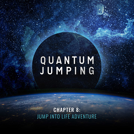 Part 1 – Chapter 8 – Quantum Jumping